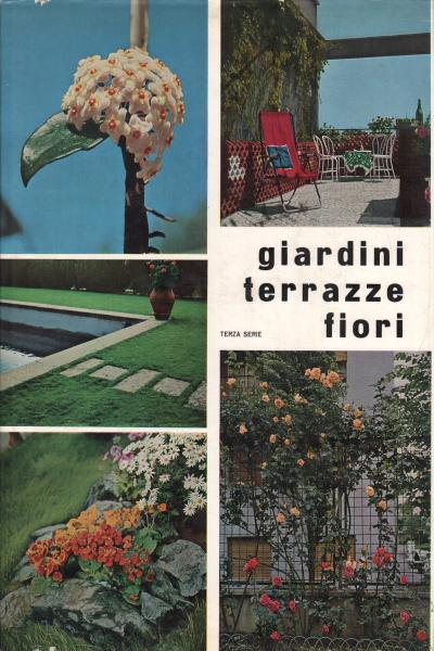 Giardini terrazze fiori rivista ville e giardini - Giardini e fiori ...