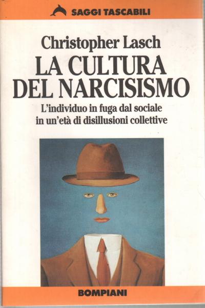 Risultati immagini per CULTURA DEL NARCISISMO