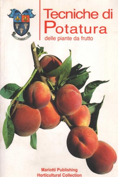 tecniche di potatura delle piante da frutto s a