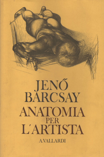 Anatomy for the artist - Jenó Barcsay - Graphics - Art - Library ...