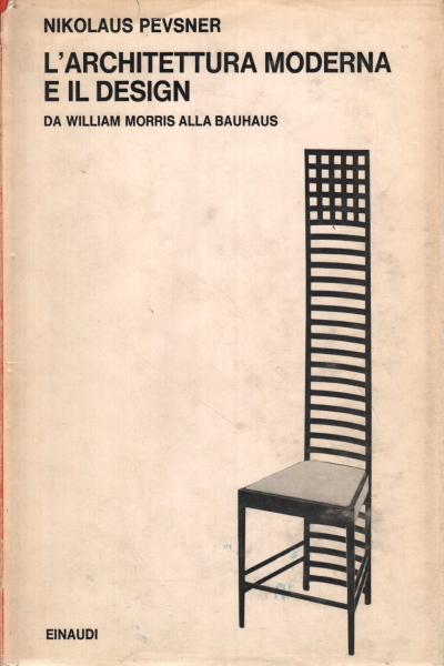 L 39 architettura moderna e il design nikolaus pevsner for L architettura moderna