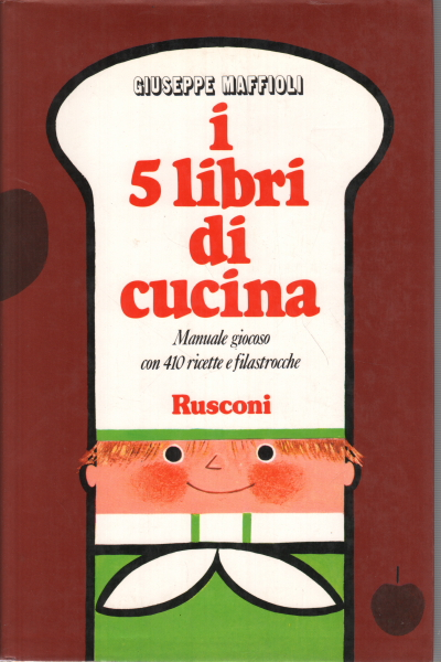 I 5 libri di cucina giuseppe maffioli manualistica for Libri di cucina professionali pdf