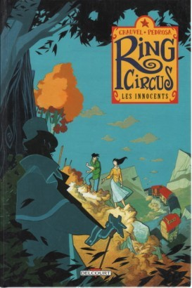 Ring Circus. Les innocents