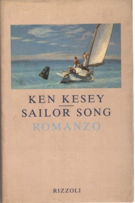 Sailor Song, Ken Kesey