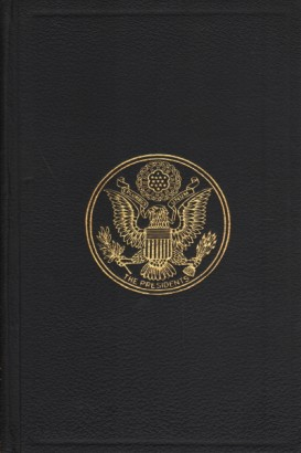 A Compilation of the Messages and Papers of the Presidents. Volume VII
