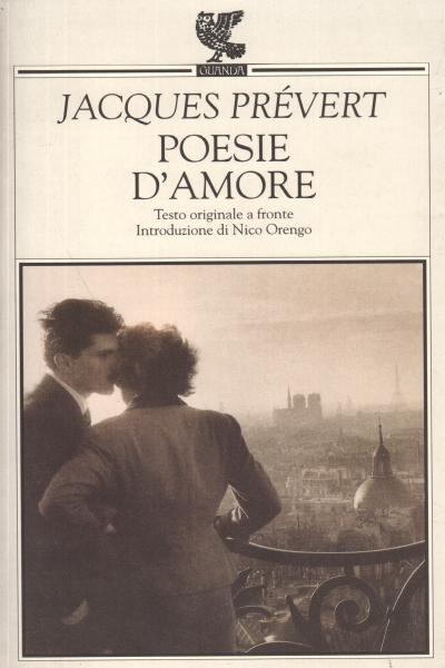 Wiersze Miłosne Jacques Prevert Poesia Straniera