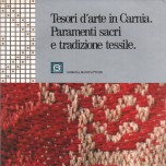 Art treasures in Carnia. Vestments and textile tradition