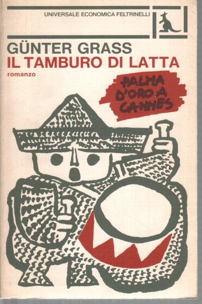 Il Tamburo Di Latta.Il Tamburo Di Latta Gunter Grass Narrativa In Lingua Originale