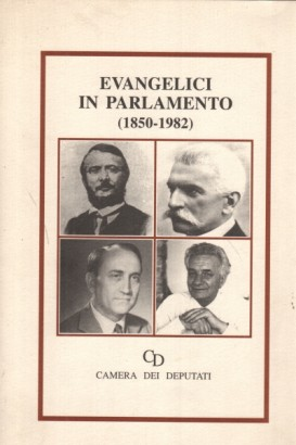 Evangelici in Parlamento 1850-1982