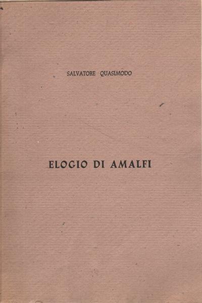 Elogio di Amalfi - Salvatore Quasimodo - Letteratura di ...