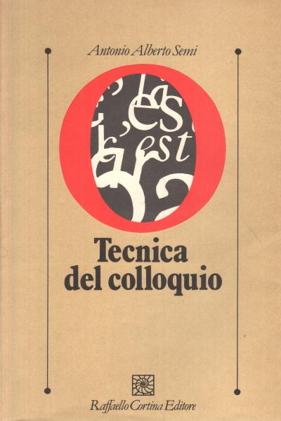 tecnica del colloquio semi  Tecnica del colloquio - Antonio Alberto Semi - Psicologia - Scienze ...
