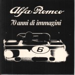 Alfa Romeo: 70 years of images