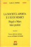 The open society and its enemies. Second volume