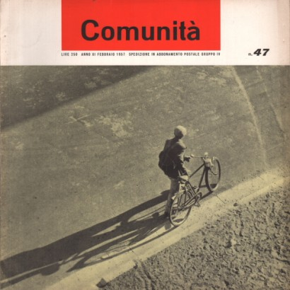 Community. The movement's monthly magazine community. Year XI # 47 February 1957
