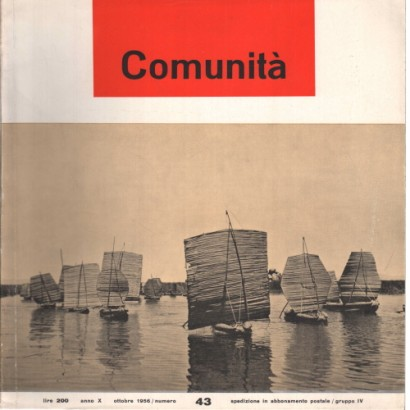 Community. The movement's monthly magazine community. Year X # 43 October 1956