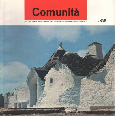 Community. The movement's monthly magazine community. Year XI # 49 April 1957