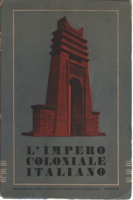 L'empire colonial italien. Edition du 16-17 ans