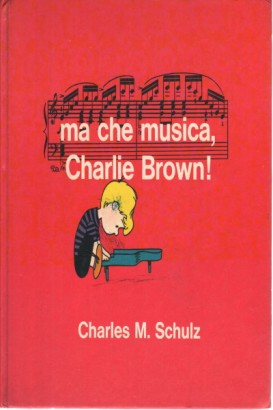 Ma che musica, Charlie Brown!