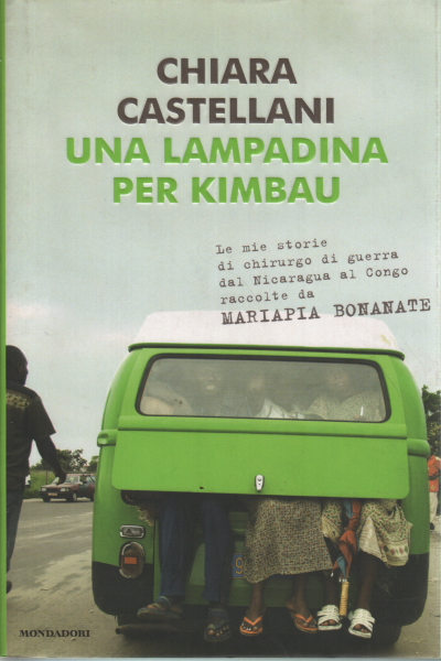 storia della lampadina : Una lampadina per Kimbau - Chiara Castellani - Biografie Diari e ...