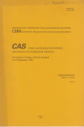 CAS-cern accelerator school, Advanced accelerator physics (2 Bände)
