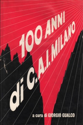 One hundred years of Milan section of the Italian Alpine Club