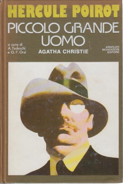 Hercule poirot piccolo grande uomo agatha christie narrativa gialli narrativa libreria - Carte in tavola agatha christie pdf ...