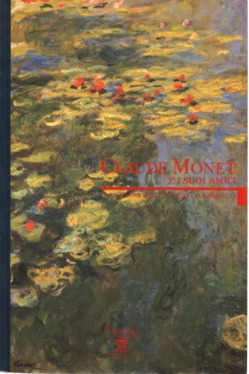 Claude Monet and his friends