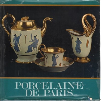 Porcelaine de Paris 1770 - 1850