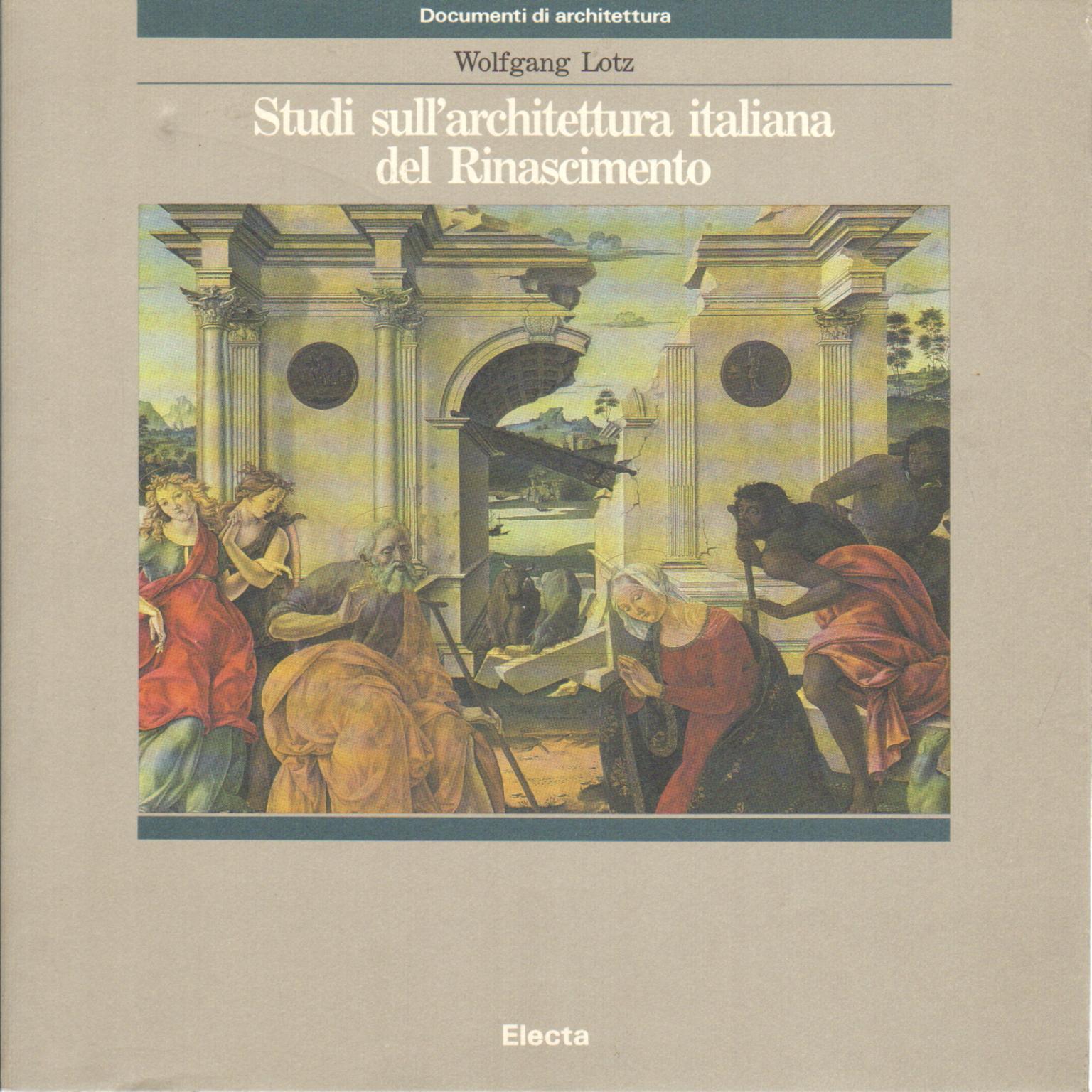 Studi sull 39 architettura italiana del rinascimento for Elenco studi di architettura roma