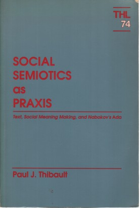 Social Semiotics as Praxis