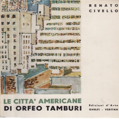 The american cities of Orfeo Tamburi