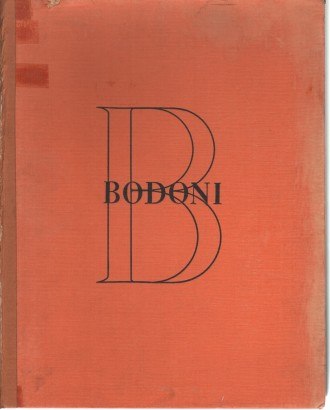 Bodoni Paganini Parmigianino: the Centenary Celebrations, Parma, may-October 1940
