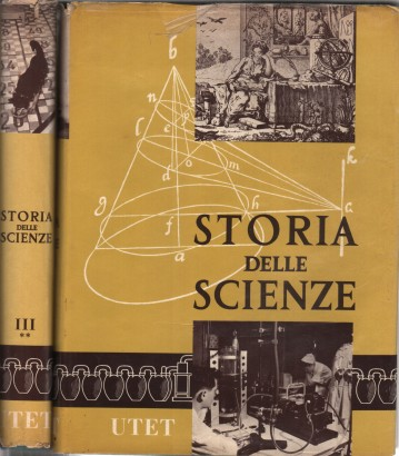 The history of science, Vol. 3 (2 tomes)