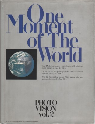 One moment of the world (Photo Vision vol. 2)