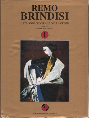 Remo Brindisi: general catalogue of the works