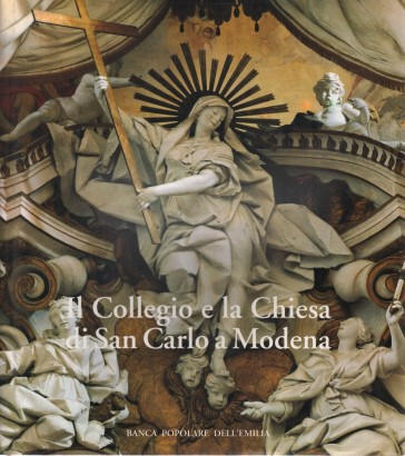 The College and the Church of San Carlo in Modena