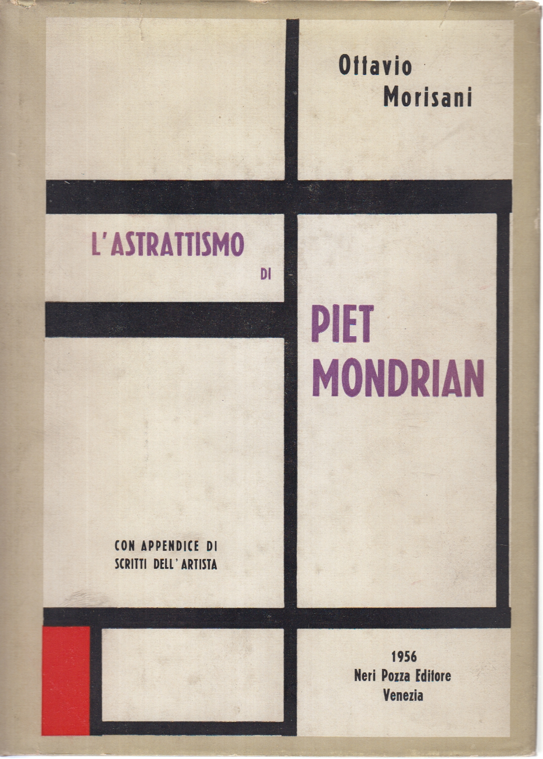The abstractionism of Piet Mondrian, Ottavio Morisani
