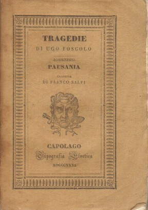 Tragedies, added to Pausania tragedia di Franco Salfi