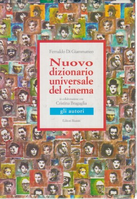 New universal dictionary of the cinema: the authors (2 Volumes)