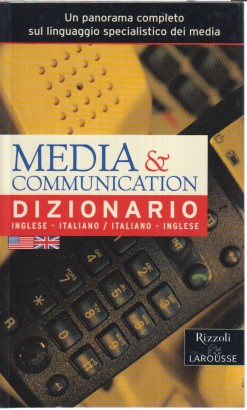 Media & communication Dizionario