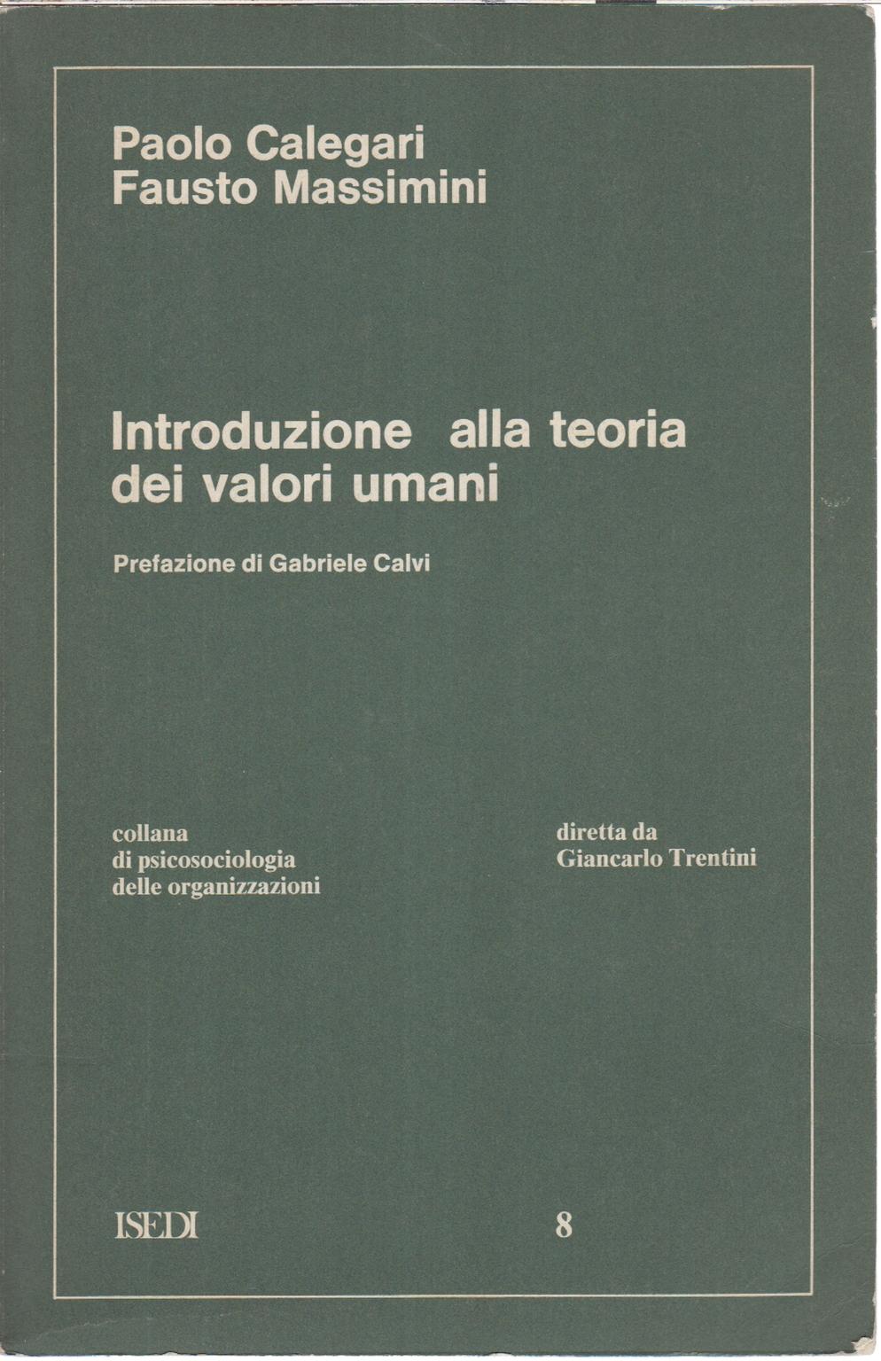 Introduzione alla teoria dei valori umani paolo calegari - Teoria delle finestre rotte sociologia ...