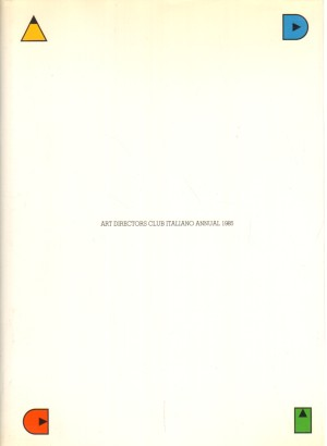 Art Directors Club Italiano annuel 1985