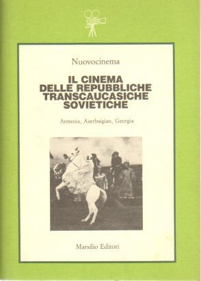 The cinema of the transcaucasian republics soviet