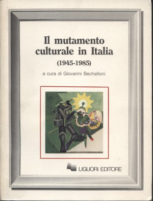 The cultural change in Italy (1945-1985)
