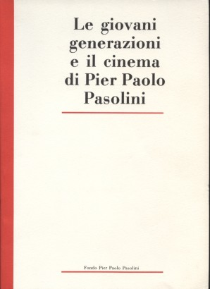 The younger generations and the cinema of Pier Paolo Pasolini