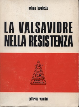 The Valsaviore in the resistance