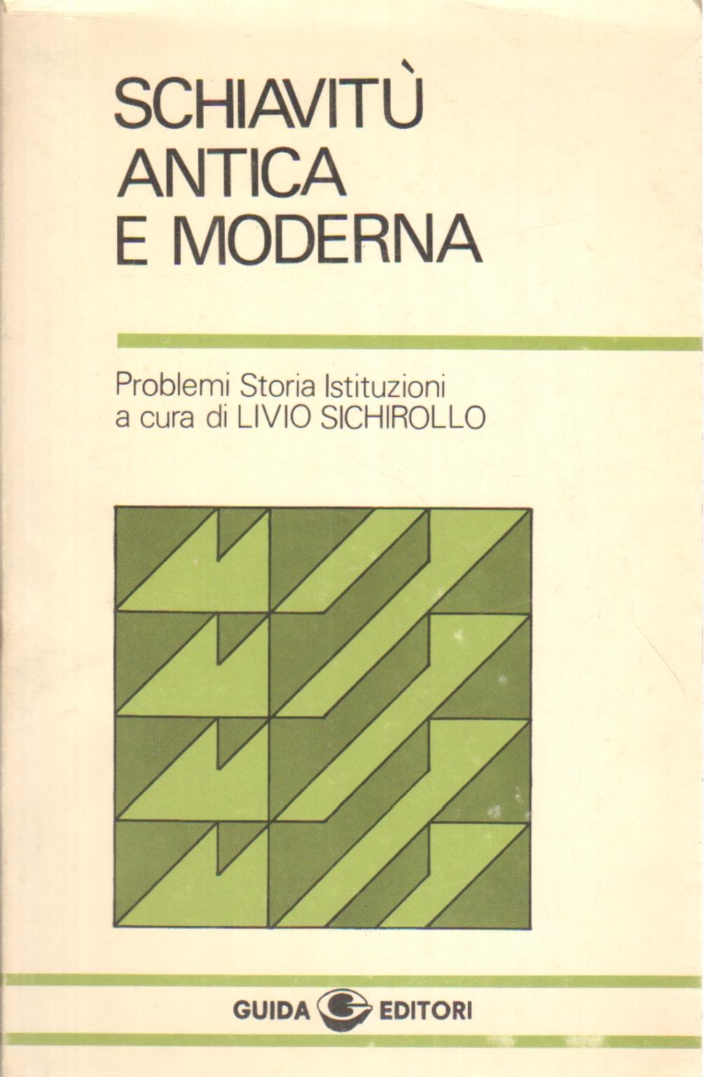 Schiavit antica e moderna livio sichirollo storia for Casa moderna o antica