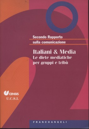 According to a Report on the communication: Italian & Media