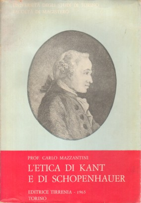 The ethics of Kant and Schopenhauer