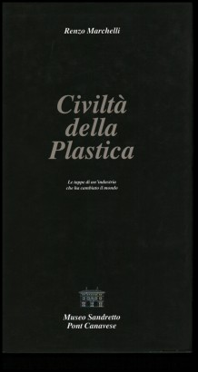 The civilization of the plastic